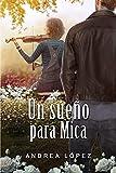 Un sueño para Mica