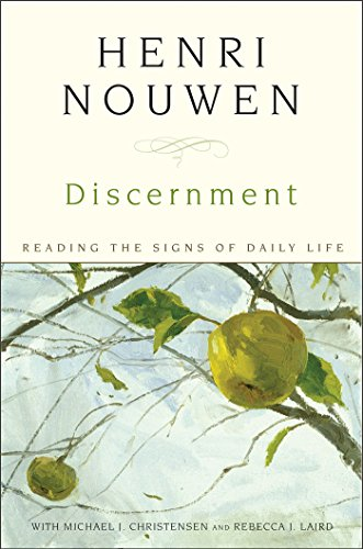 Discernment: Reading the Signs of Daily Life (English Edition)