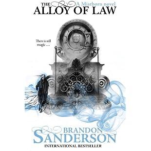 The Alloy of Law A Mistborn Novel
