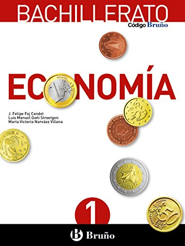 Código Bruño Economía 1 Bachillerato: Economía A - 9788469609552