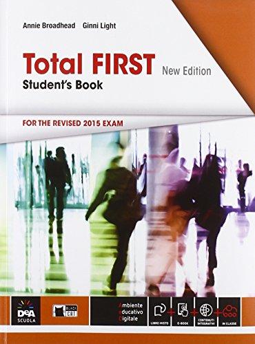 Total first. Student's book-Maximizer. Per le Scuole superiori. Con CD Audio. Con CD-ROM. Con e-book. Con espansione online [Lingua inglese]