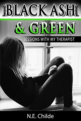 Book: BLACK ASH & GREEN (sessions with my therapist) by N.E Childe Donaldson