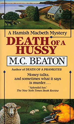 Death of a Hussy (Hamish Macbeth Mysteries, No. 5) 0804107688 Book Cover