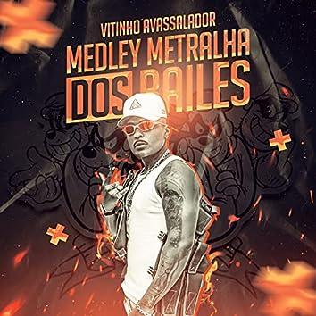 MEDLEY METRALHA DOS BAILES