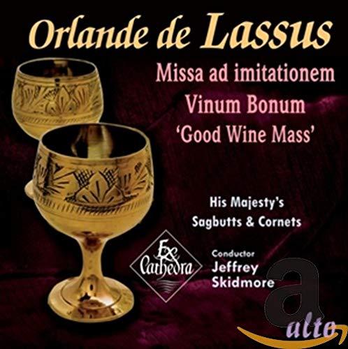 Orlande De Lassus: Missa Ad Imitationem/Vinum Bonum
