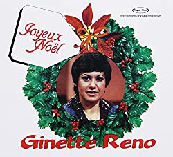 Ginette Reno//Joyeux Noel