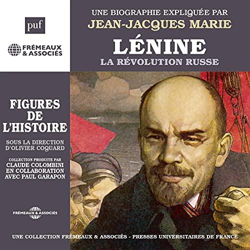 Couverture de Lénine - La révolution russe. Une biographie expliquée