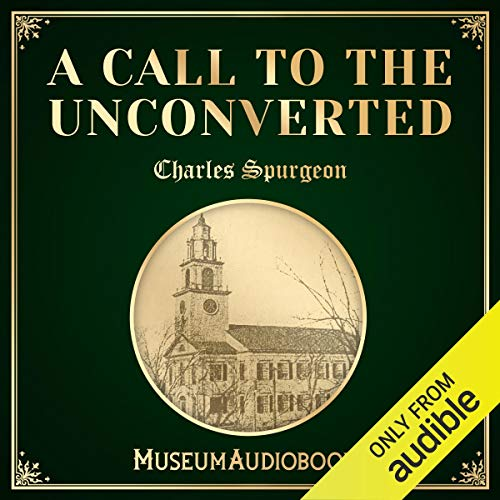 A Call to the Unconverted audiobook cover art