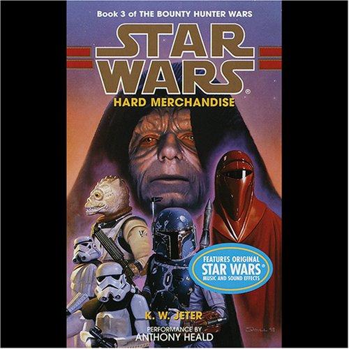 Star Wars: The Bounty Hunter, Book 3: Hard Merchandise
