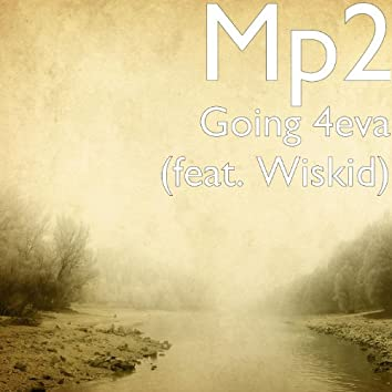 Going 4eva (feat. Wiskid)