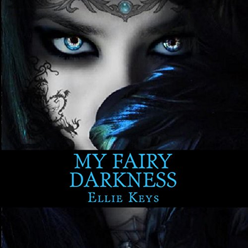 My Fairy Darkness audiobook cover art