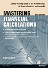 Mastering Financial Calculations: A step-by-step guide to the mathematics of financial market instruments (2nd Edition) by Steiner Bob (2007-10-11) Paperback