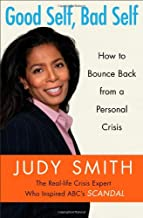 Good Self, Bad Self: How to Bounce Back from a Personal Crisis