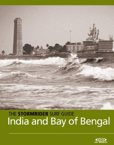 The Stormrider Surf Guide - India, Sri Lanka and the Bay of Bengal: Surfing in India, Sri Lanka, Myanmar, Andaman Islands and Phuket (Stormrider Surfing Guides) (English Edition)