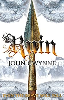 Ruin (The Faithful and the Fallen Book 3) by [John Gwynne]