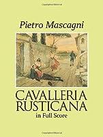Mascagni: Cavalleria Rusticana in Full Score