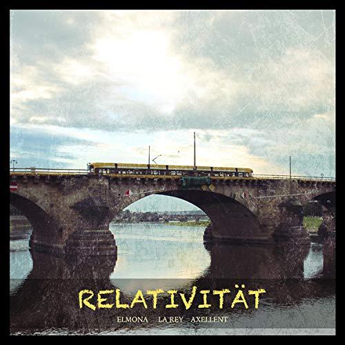 Relativität (feat. La Rey) [Explicit]