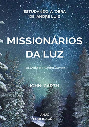 Estudando A Obra Missionários Da Luz De André Luiz