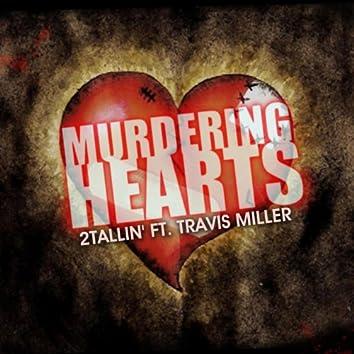 Murdering Hearts (feat. Travis Miller)
