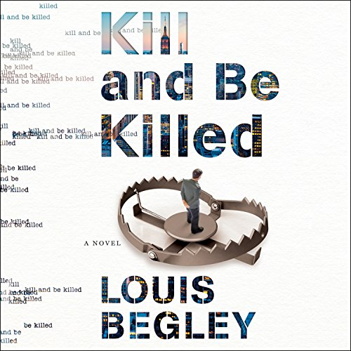 Kill and Be Killed audiobook cover art