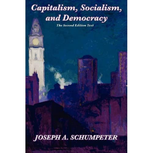 Capitalism, Socialism, and Democracy: Second Edition Text (English Edition)