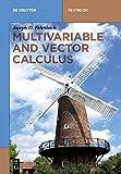 Multivariable and Vector Calculus (De Gruyter Textbook)