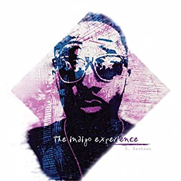 The Indigo Experience