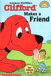 Clifford Makes a Friend (Hello Reader, Level 1)