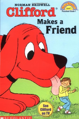 Clifford Makes a Friend (HELLO READER LEVEL 1)の詳細を見る
