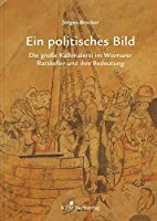 Ein politisches Bild: Die grosse Kalkmalerei im Wismarer Ratskeller und ihre Bedeutung