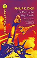 The Man In The High Castle (S.F. Masterworks)