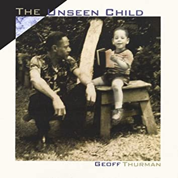 The Unseen Child
