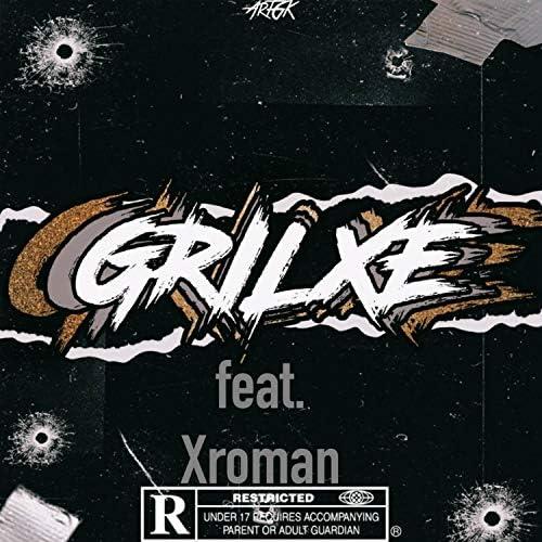 Grilxe feat. Xroman