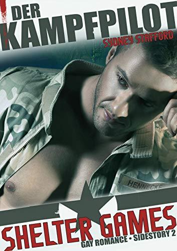 Shelter Games: Der Kampfpilot