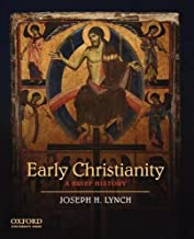 early christianity a brief history