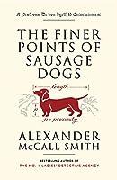 The Finer Points of Sausage Dogs (Professor Dr von Igelfeld Series)
