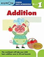 Kumon Math Addition: Grade 1 (Kumon Math Workbooks)