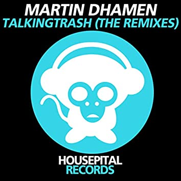 TalkingTrash (The Remixes)
