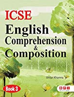 ICSE English Comprehension & Composition 3- (FOR Class 3)