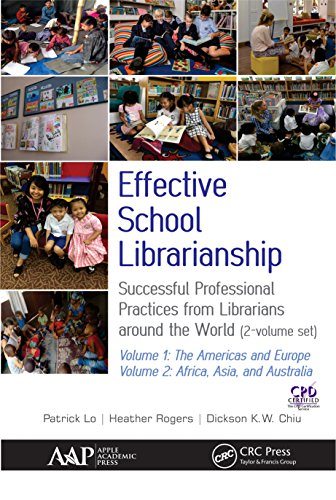 Effective School Librarianship: Successful Professional Practices from Librarians around the World: (2-volume set) (English Edition)
