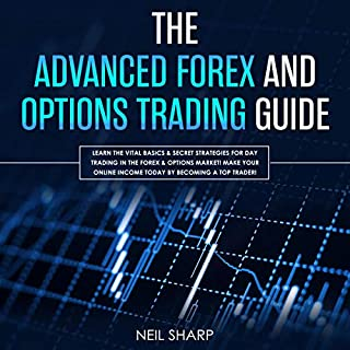 The Advanced Forex and Options Trading Guide cover art