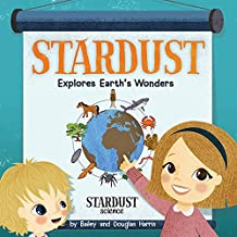 Stardust Explores Earth's Wonders