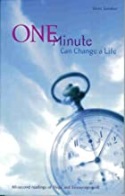 One Minute Can Change a Life