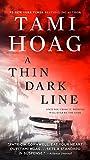 A Thin Dark Line: A Novel (Bayou, Band 3)