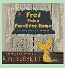 Fred Finds a Fur-Ever Home: A Granny Winnie Storybook