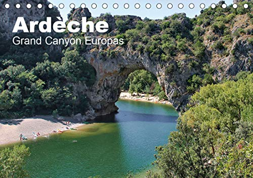 Ardèche, Grand Canyon Europas (Tischkalender 2021 DIN A5 quer)