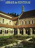 Abbaye de Fontenay (Monuments et histoires)