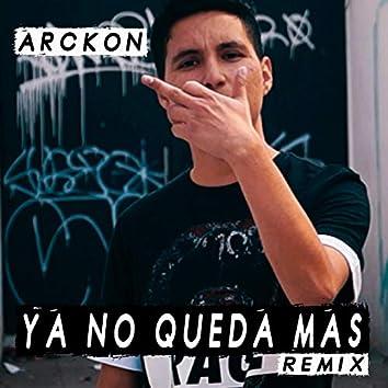 Ya No Queda Más (Remix)