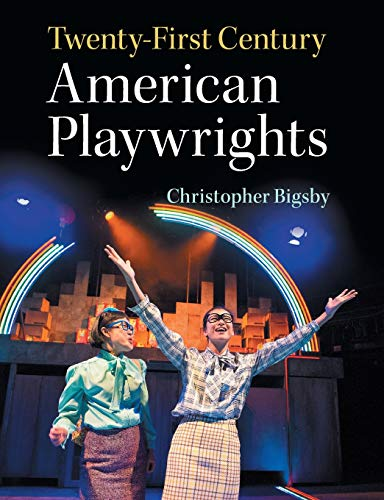 Twenty-First Century American Playwrightsの詳細を見る