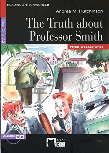 Step 1 - Truth About Professor Smith, The (+cd) [Lingua inglese]